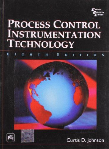 Process Control Instrumentation Technology, Eighth Edition: Curtis Johnson