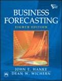 Business Forecasting 8th Edition with Student CD: John E. Hanke