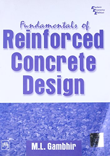 Fundamentals of Reinforced Concrete Design: M.L. Gambhir