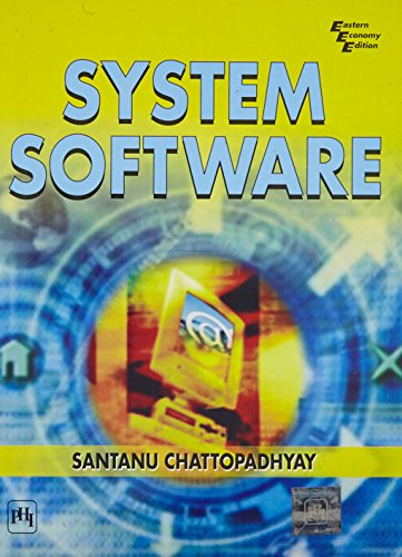 System Software: Santanu Chattopadhyay