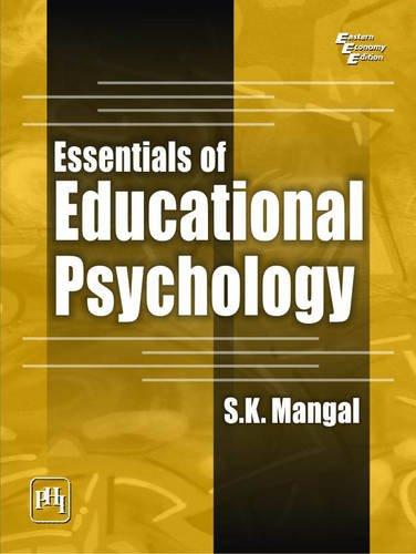 Essentials of Educational Psychology: S.K. Mangal