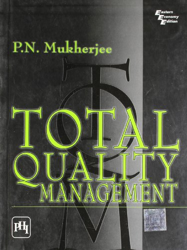 Total Quality Management: Mukherjee, P.N.
