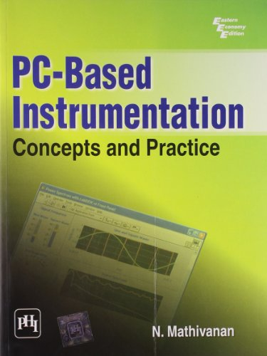 PC-Based Instrumentation: Concepts and Practice: N. Mathivanan
