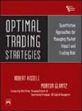 9788120331129: Optimal Trading Strategies: Quantitative Approaches for Managing Market Impact and Trading Risk
