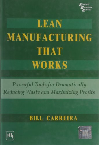 9788120331273: Prentice Hall India Learning Private Limited Lean Manufacturing That Works: Powerful Tools For Dramatically Reducing Waste And Maximizing Profits