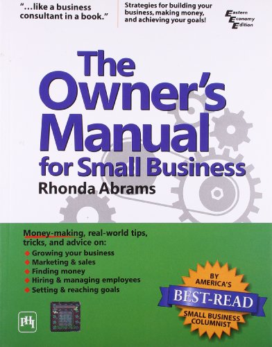 The Owner`s Manual for Small Business: Rhonda Abrams