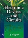 Electronic Devices and Circuits: I.J. Nagrath
