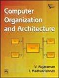 Computer Organization And Architecture: V. Rajaraman and