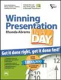 Winning Presentation in a Day: Get it Done Right, Get it Done Fast!: Rhonda Abrams
