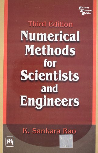 Numerical Methods for Scientists and Engineers (Third: K. Sankara Rao