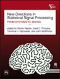 New Directions in Statistical Signal Processing: From Systems to Brains: John Mcwhirter, Simon ...