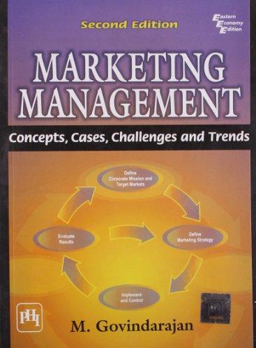 Marketing Management: Concepts Cases Challenges and Trends: M. Govindarajan