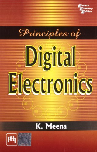 Principles of Digital Electronics (Paperback): K. Meena