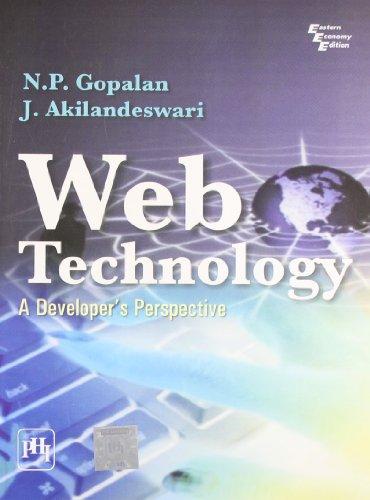 Web Technology: A Developer s Perspective (Paperback): Akilandeswari Gopalam