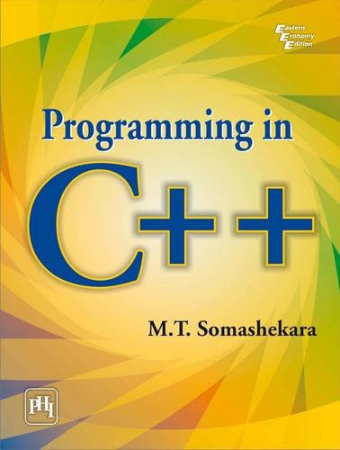 Programming in C++ (Paperback): M.T. Somashekara
