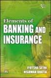 Elements of Banking and Insurance: Jyotsna Sethi,Nishwan Bhatia