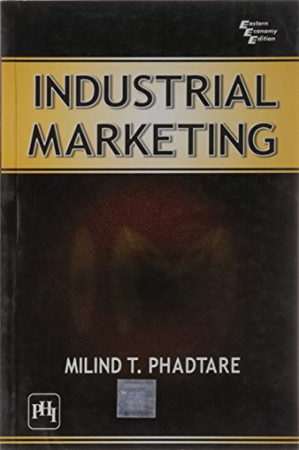 Industrial Marketing: Milind T. Phadtare