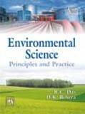 Environmental Science: Principles and Practice: D.K. Behera,R.C. Das