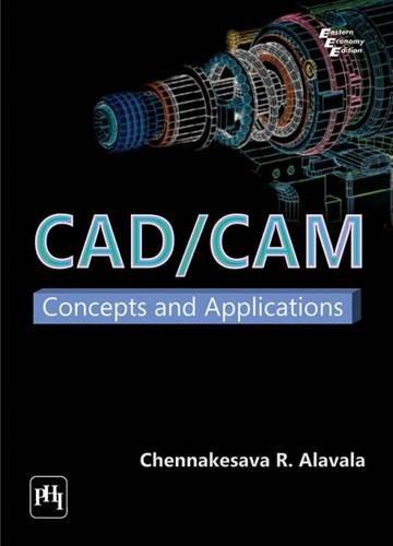 9788120333406: CAD/CAM: Concepts and Applications