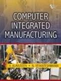 Computer Integrated Manufacturing: A. Alavudeen &