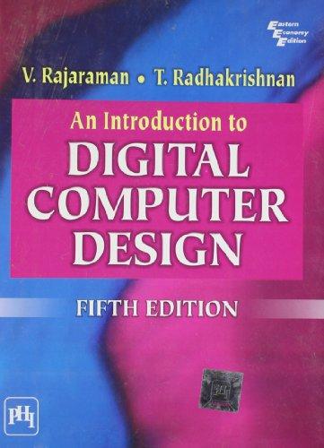 An Introduction to Digital Computer Design (Paperback): V. Rajaraman, T.