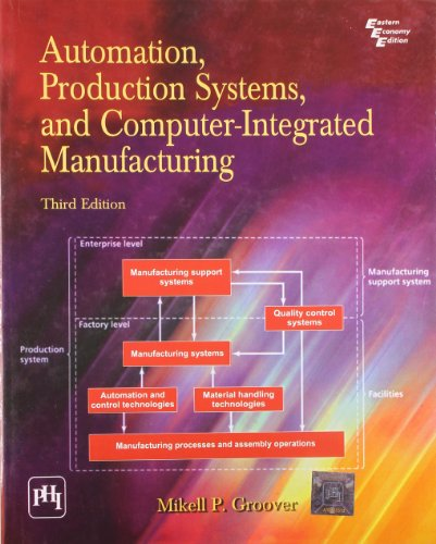 9788120334182: Automation, Production systems, and Computer-Integrated Manufacturing, 3 Ed.