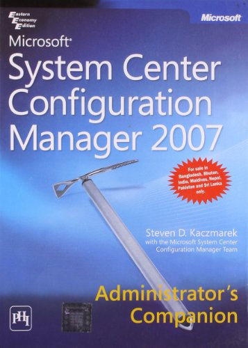 9788120334939: Microsoft? System Center Configuration Manager 2007 Administrator's Companion