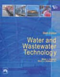 9788120334991: Water and Wastewater Technology, 6th Edition