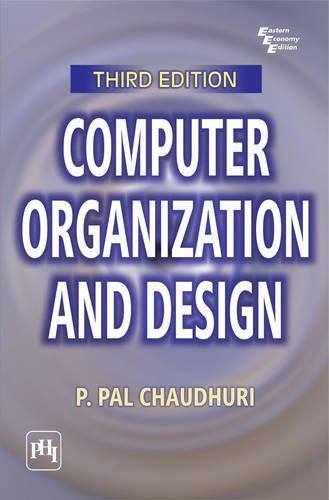 Computer Organization and Design (Third Edition): P. Pal Chaudhuri