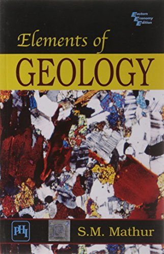 Elements of Geology: S.M. Mathur