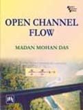 9788120335226: Open Channel Flow