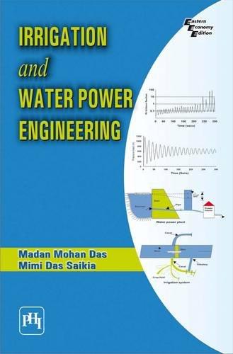 Irrigation and Water Power Engineering: Madan Mohan Das,Mimi
