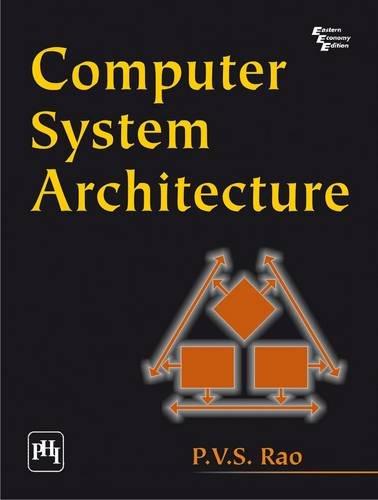 Computer System Architecture: P.V.S. Rao
