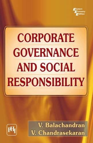 Corporate Governance and Social Responsibility: V. Balachandran,V. Chandrasekaran