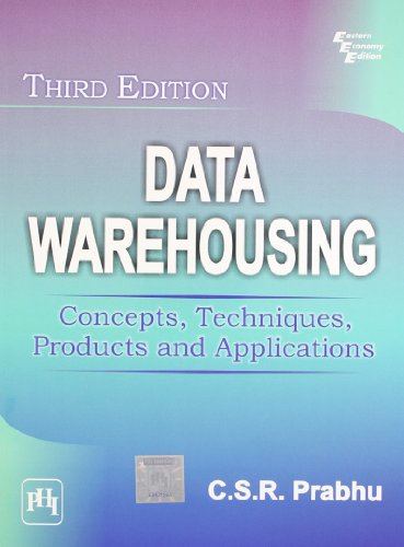 9788120336278: Data Warehousing: Concepts, Techniques, Products and Applications