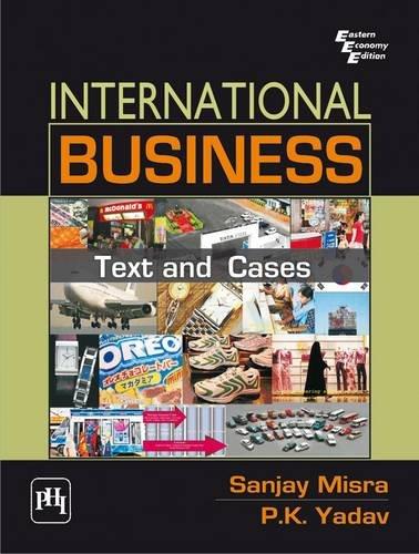 International Business: Text and Cases: P.K. Yadav,Sanjay Misra