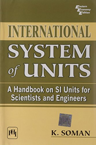 9788120336537: International System of Units: A Handbook on Si Units for Scientists and Engineers
