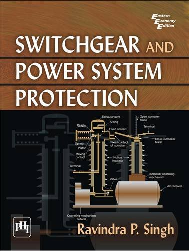 9788120336605: Switchgear and Power System Protection