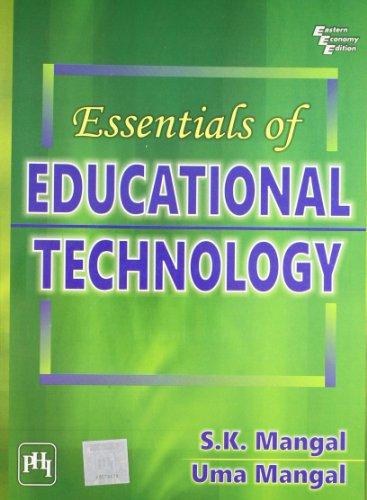 Essentials of Educational Technology: S.K. Mangal,Uma Mangal