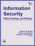 Information Security: Policy, Processes, and Practices: Detmar W. Straub,