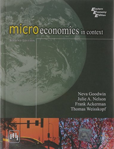 9788120337473: Microeconomics in Context, 2nd ed.