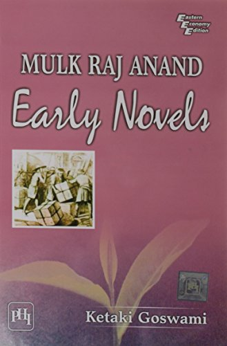 Mulk Raj Anand: Early Novels: Ketaki Goswami