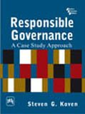 9788120337671: Responsible Governance: A Case Study Approach