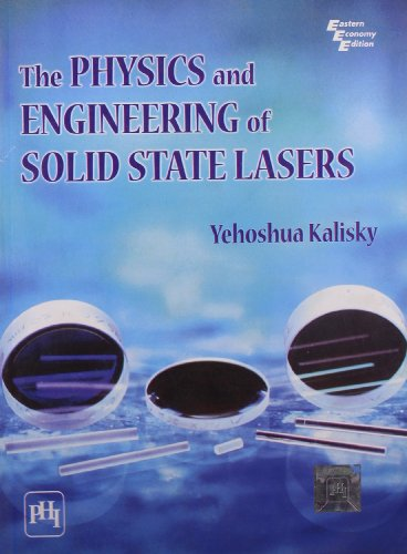 PHYSICS AND ENGINEERING OF SOLID STATE LASERS,: KALISKY