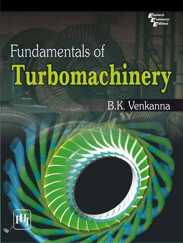 Fundamentals of turbomachinery by bk venkanna phi learning fundamentals of turbomachinery bk venkanna fandeluxe Gallery