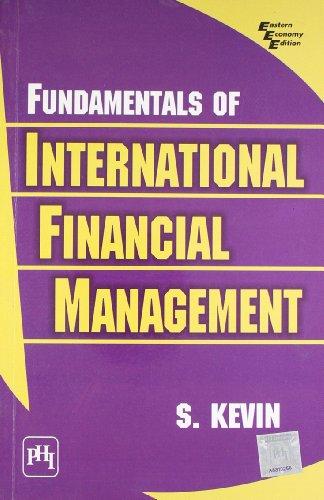 Fundamentals of International Financial Management: S. Kevin
