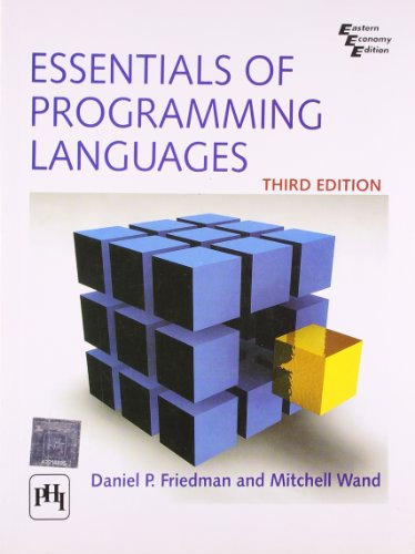 Essentials of Programming Languages, (Third Edition): Daniel P. Friedman,Mitchell Wand