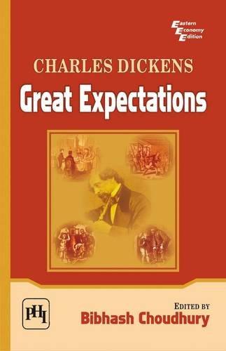 Great Expectations: Charles Dickens: Bibhash Choudhury (Ed.)