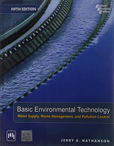 9788120338364: Basic Environmental Technology: Water Supply, Waste Management & Pollution Control, 5th Edition