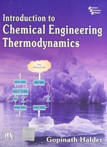 9788120338463: Introduction to Chemical Engineering Thermodynamics